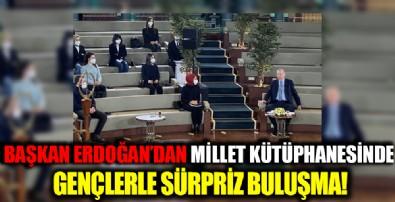 Başkan Erdoğan'dan Millet Kütüphanesinde gençlerle sürpriz buluşma