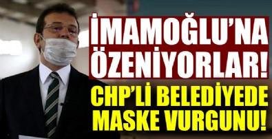 CHP'li belediyede maske vurgunu!