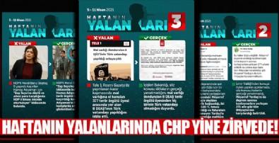 Haftanın yalanlarında CHP yine başı çekiyor!