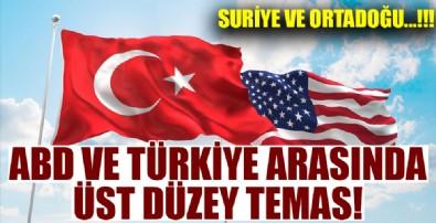 Türkiye ve ABD arasında üst düzey temas!