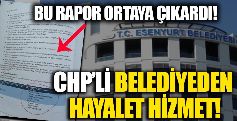 CHP'li Esenyurt Belediyesi'nden hayali hizmet!