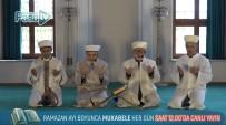 Ramazan Boyunca Canlı Mukabele Yayını