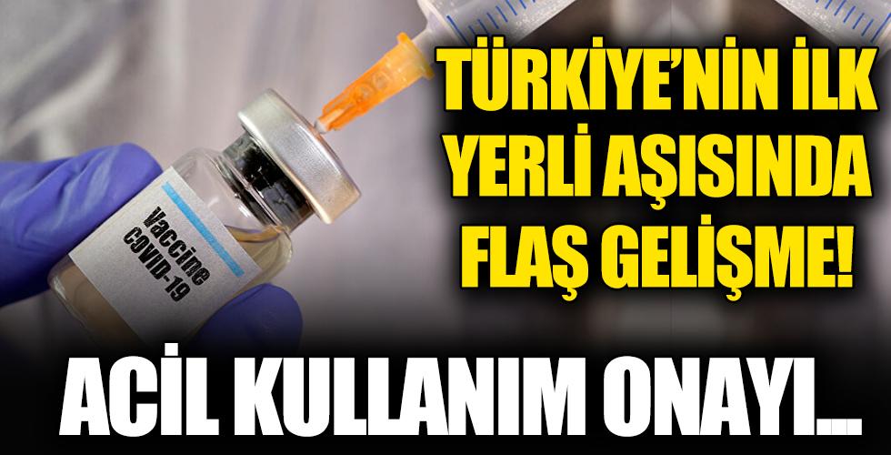 Türkiye'nin ilk yerli aşısında flaş gelişme! Acil kullanım onayı...
