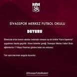 Sivasspor Futbol Okulu Eğitimine Ara Verdi!