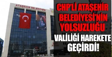 Ataşehir Belediyesi'ndeki yolsuzluk iddiaları ayyuka çıkmıştı! İstanbul Valiliği harekete geçti