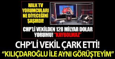 '128 milyar dolar kaybolmaz' diyen CHP'li Kesici çark etti: Kılıçdaroğlu ile aynı görüşteyim