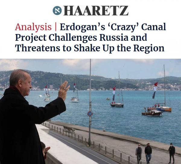 İsrail basınından Kanal İstanbul yorumu