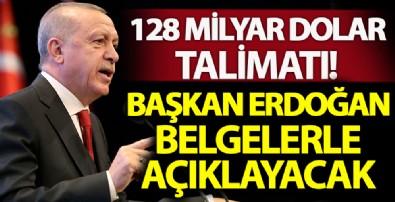 Erdoğan '128 milyar dolar' yalanına belgelerle cevap verecek