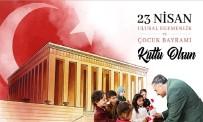 Başkan Mehmet Cabbar Açıklaması 'Sevginin Ve Barışın Temsilcisi Çocuklarımızın Bayramı Kutlu Olsun'