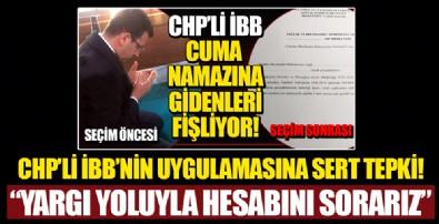 CHP'li İBB'nin 'ibadet izin talep formu' uygulamasına sert tepki: Yargı yoluyla hesabını sorarız