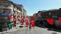 Nevşehir'de Caddeler Türk Bayraklarıyla Donatıldı