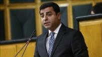 SELAHATTİN DEMİRTAŞ - Yargıtay, teröristlere 'şehitler' diyen Selahattin Demirtaş'a verilen cezayı onadı!