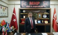 MHP Siirt İl Başkanı Cantürk Açıklaması 'Karşınızda Eski Türkiye Yok, Haddinizi Bilin'