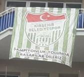 Kırşehir Belediyespor'dan, Bayrak Ve Afiş Kampanyası
