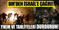 BM'den işgalci siyonist İsrail'e çağrı: Yıkım ve tahliyeleri durdurun!