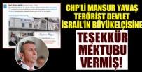 CHP'li Mansur Yavaş yönetimindeki ABB, İsrail Büyükelçisine teşekkür mektubu vermiş!