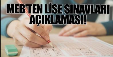 MEB'den son dakika lise sınavları açıklaması! Lise sınavları iptal mi, ne zaman ve nasıl yapılacak?
