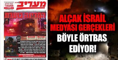 İsrail medyası gerçekleri çarpıtıyor! Terör böyle örtbas edildi!