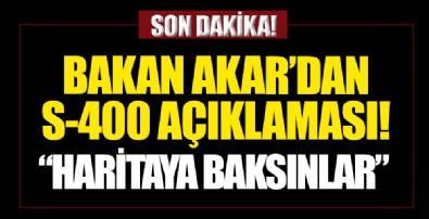 Bakan Akar'dan Yunanistan'a tepki: Haritaya baksınlar, kim yayılmacı...