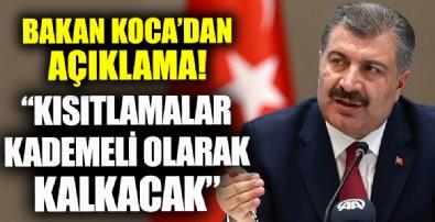 Sağlık Bakanı Fahrettin Koca: Kısıtlamalar kademeli olarak kalkacak