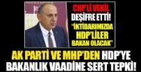 AK Parti ve MHP'den skandal sözlere tepki! CHP'li Dursun Çiçek: HDP'ye bakanlık verebiliriz