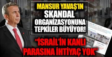Ankara Büyükşehir Belediyesi'nin organizasyonu tepkilere neden olmuştu: 'İsrail'in kanlı parasına ihtiyaç yok'