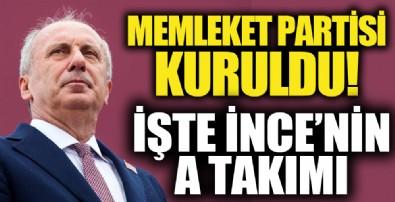 CHP'yi yerden yere vurup istifa eden Muharrem İnce Memleket Partisi'ni kurdu! İşte Memleket Partisi'nin A Takımı
