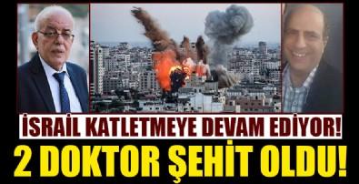 İsrail'in saldırılarında 2 doktor şehit oldu!