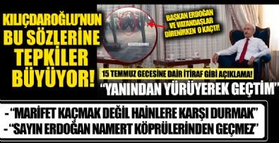 Kemal Kılıçdaroğlu'nun '15 Temmuz' açıklamasına tepkiler...