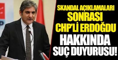 CHP'li Aykut Erdoğdu'ya suç duyurusu