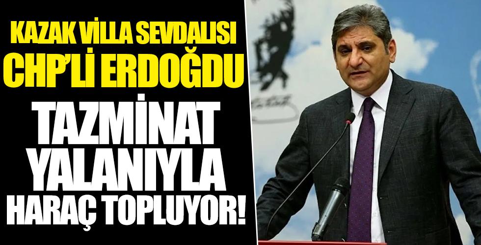 Kaçak villa sevdalısı Aykut Erdoğdu CHP'li belediyeleri haraca bağladı