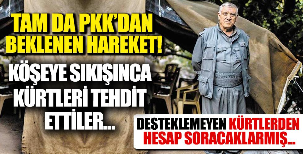 Köşeye sıkışan PKK Kürtleri tehdit etti