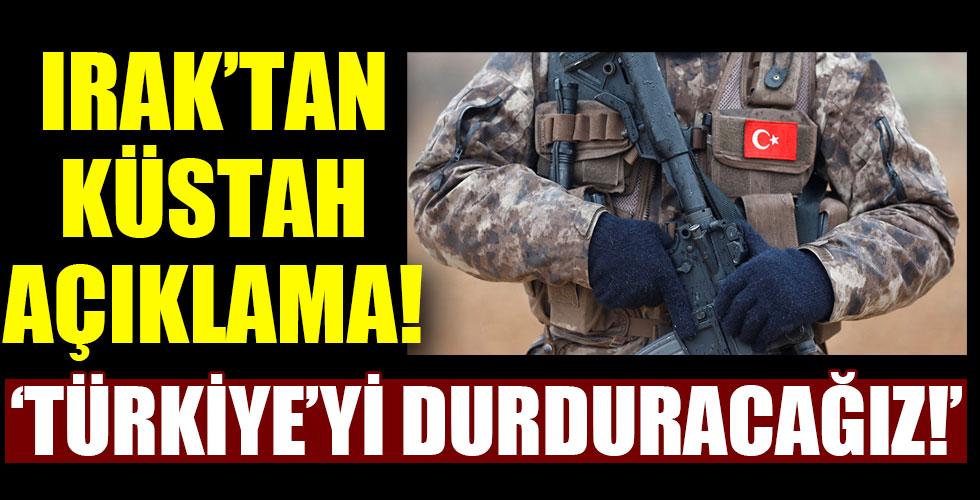 Irak'tan hadsiz açıklama! Türk askerini durduracağız!