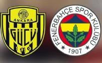 Ankaragücü - Fenerbahçe maçı canlı anlatım
