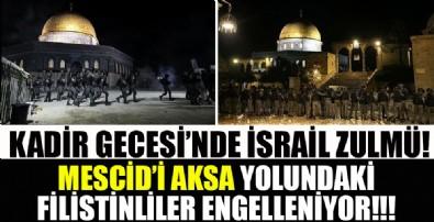 Kadir Gecesi'nde İsrail zulmü! Mescid-i Aksa'ya gelen otobüsler geri çevrildi