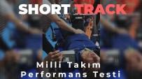 KOMPOZISYON - Short Track Olimpik Milli Takimi Sezon Basi Performans Testinde