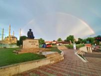 SELIMIYE - Edirne'de Yagmur Sonrasi Gökkusagi Sürprizi