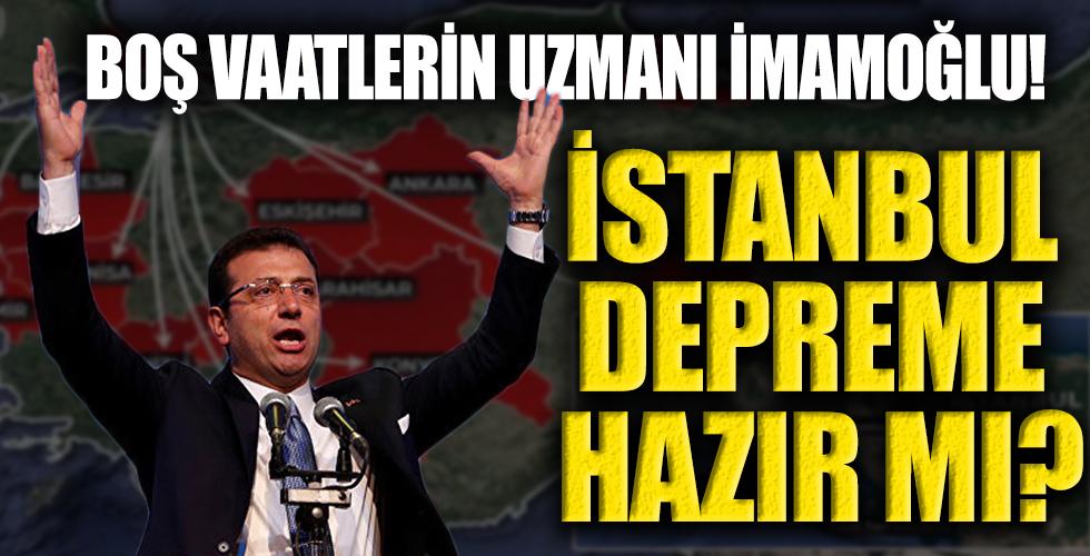 İstanbul beklenen büyük depreme ne kadar hazır? CHP'li İBB yeterince hazırlık yaptı mı?
