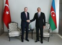 ALIYEV - Cumhurbaskani Erdogan, Aliyev Ile Bir Araya Geldi