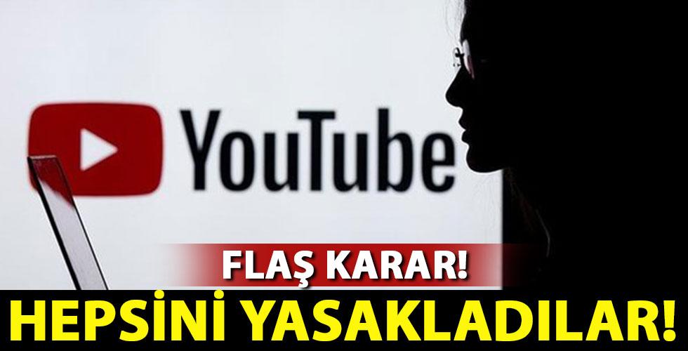 YouTube'dan dikkat çeken karar! Hepsini yasakladılar!