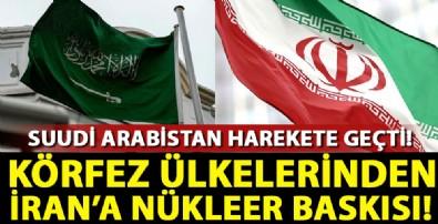 Körfez ülkelerinden İran'a nükleer baskısı!