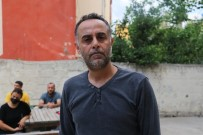 CANKURTARAN - Oglu Havuzda Bogulan Baba Açiklamasi 'Oglumun Sirtinda Mazgal Izi Vardi'