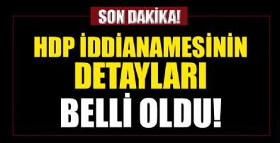 İşte HDP iddianamesinin detayları!
