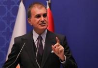 ÖMER ÇELİK - AK Parti Sözcüsü Ömer Çelik, Çirkin Saldiriyi Kinadi