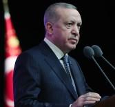 MEDENİYETLER - Cumhurbaskani Erdogan Açiklamasi 'Türk Asisi Tüm Insanligin Asisi Olacak'