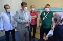 HASTANE YÖNETİMİ - Yeni Atanan Saglik Müdürü Ayaginin Tozuyla Hastalari Ziyaret Etti