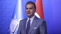 ÖMER ÇELİK - AK Parti Sözcüsü Çelik'ten istişare toplantısı sonrası önemli açıklamalar