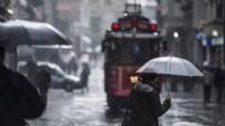 HAVA DURUMU - Meteoroloji yine uyardı: İstanbullular dikkat yağış geliyor