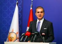 ÖMER ÇELİK - AK Parti Sözcüsü Çelik Açiklamasi 'Hiçbir Sey Olmamis Gibi Yalana Devam Ediyorlar'