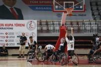 BEDENSEL ENGELLILER - Tekerlekli Sandalye Basketbol Süper Ligi'nde Sampiyon Izmir Büyüksehir Belediyespor